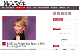 That's It LA Interviews Actress Tess Broussard about Parenting and Pets